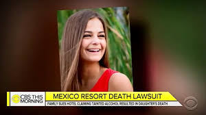 A woman died from a toxic wet in a Mexican resort: a lawsuit
